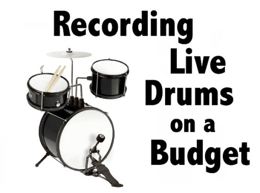 Live Drums on a Budget