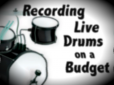 Live Drums on a Budget_alt